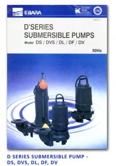 Ebara D Series Submersible Pump - DS-DVS-DL-DF-DV