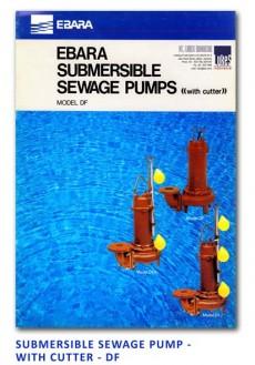Ebara Submersible Sewage Pump - With Cutter - DF