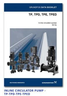 Grundfos Inline Circulator Pump - TP-TPD-TPE-TPED