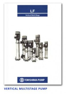 Torishima Vertical Multistage Pump - LF